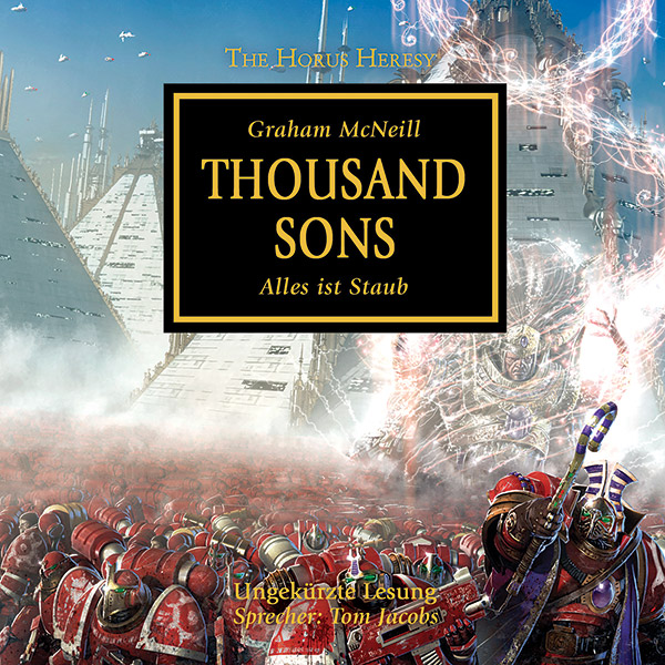 The Horus Heresy 12: Thousand Sons (Hörbuch-Download)