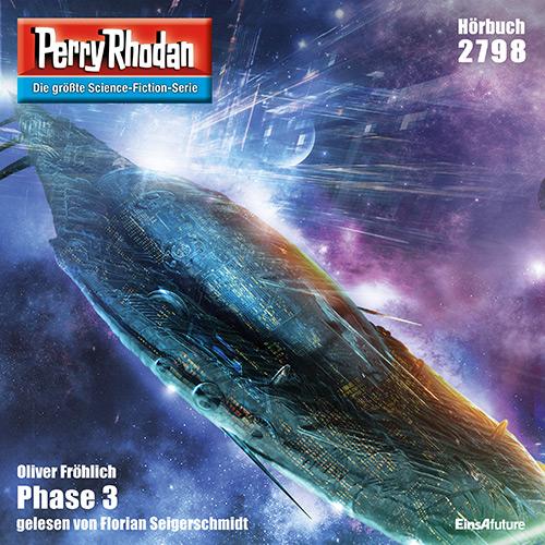 Oliver Fröhlich - Phase 3 (Perry Rhodan 2798)