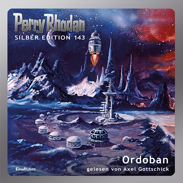 Perry Rhodan Silber Edition 143: Ordoban (Hörbuch-Komplett-Download)