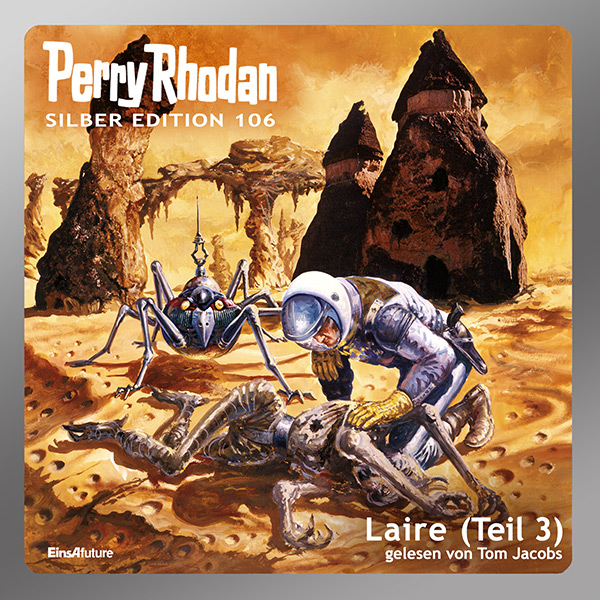 Perry Rhodan Silber Edition 106: Laire (Teil 3) (Hörbuch-Download)