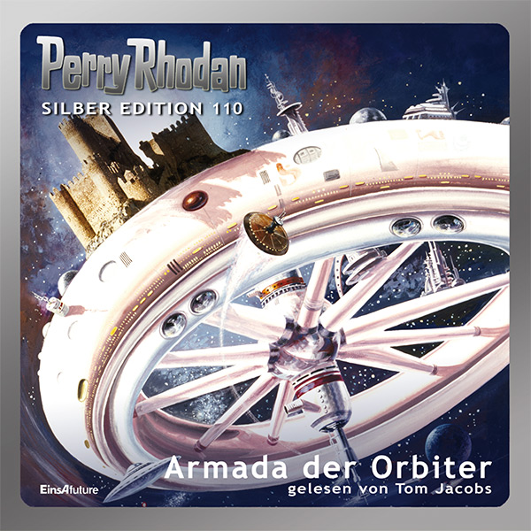 Perry Rhodan Silber Edition 110: Armada der Orbiter (Hörbuch-Komplett-Download)