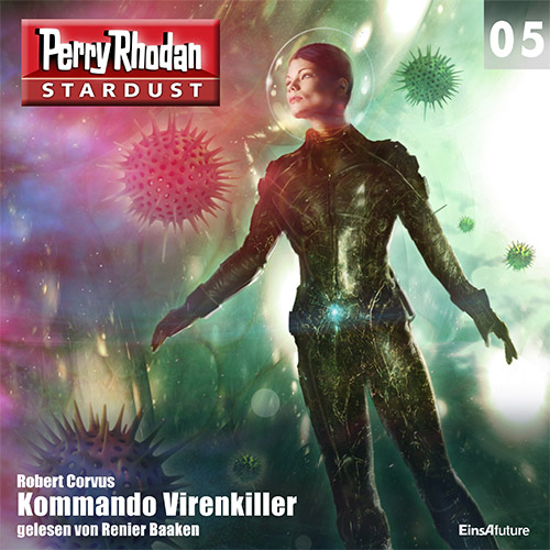 Perry Rhodan Stardust 05: Kommando Virenkiller (Download)