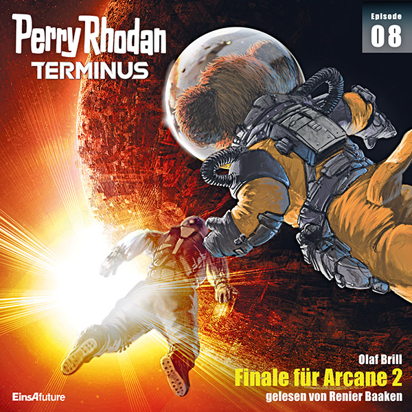 Perry Rhodan Terminus 08: Finale für Arcane 2 (Download)