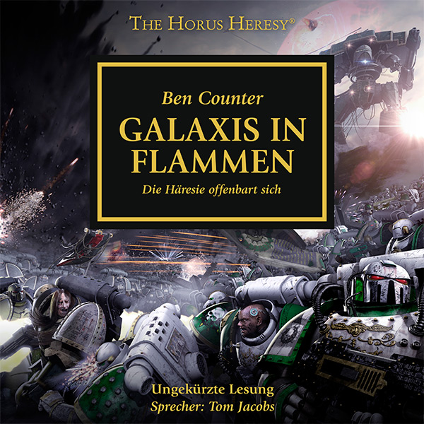 The Horus Heresy 03: Galaxis in Flammen (Hörbuch-Download)
