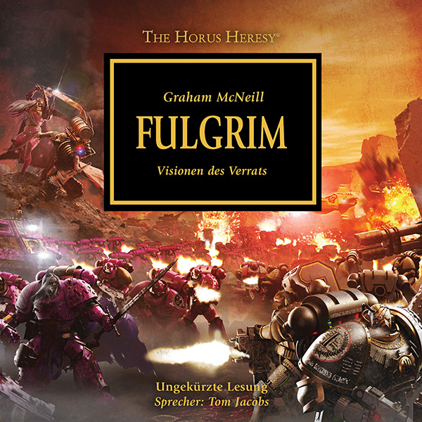 The Horus Heresy 05: Fulgrim (Hörbuch-Download)