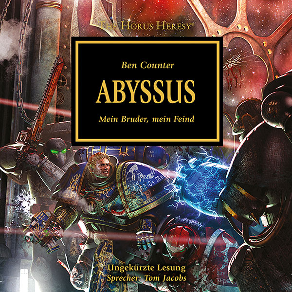 The Horus Heresy 08: Abyssus (Hörbuch-Download)
