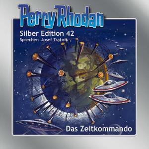 Perry Rhodan - Das Zeitkommando (Silber Edition 42)