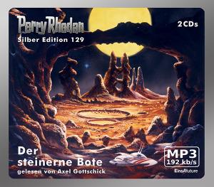 Perry Rhodan - Der steinerne Bote (Silber Edition 129)