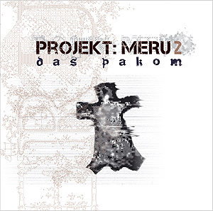 Projekt Meru 2: Das Pakom (Download)