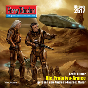 Perry Rhodan Nr. 2517: Die Prototyp-Armee (Download)