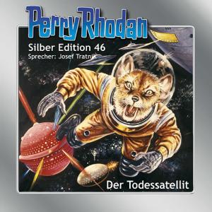 Perry Rhodan - Der Todessatellit (Silber Edition 46)
