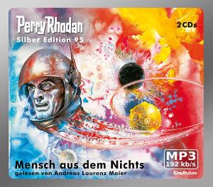 Perry Rhodan - Mensch aus dem Nichts (Silber Edition 95)