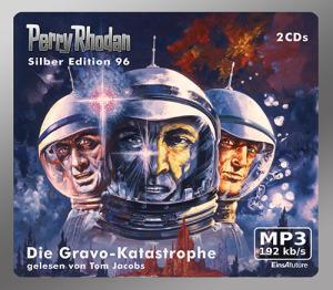 Perry Rhodan - Die Gravo-Katastrophe (Silber Edition 96)