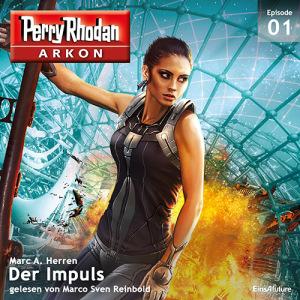 Perry Rhodan ARKON -  Der Impuls (Teil 1 von 12)