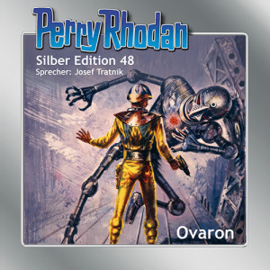 Perry Rhodan - Ovaron (Silber Edition 48)