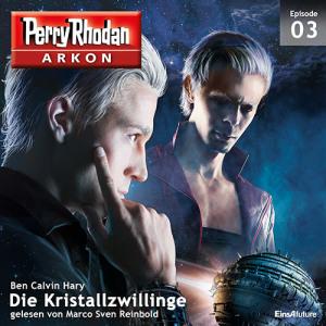 Perry Rhodan ARKON -  Die Kristallzwillinge (Teil 3 von 12)