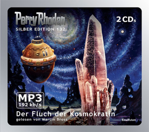 Perry Rhodan - Der Fluch der Kosmokratin (Silber Edition 132)