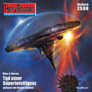 Perry Rhodan Nr. 2598: Tod einer Superintelligenz (Download)
