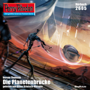 Perry Rhodan Nr. 2605: Die Planetenbrücke (Download)
