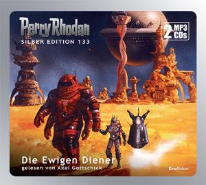 Perry Rhodan - Die Ewigen Diener (Silber Edition 133)