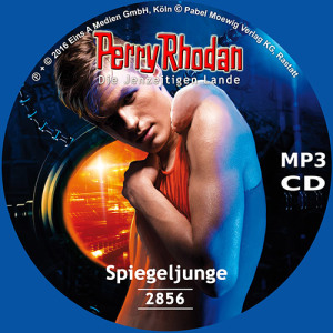 Perry Rhodan Nr. 2856: Spiegeljunge (MP3-CD)
