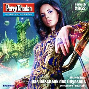 Michelle Stern - Das Geschenk des Odysseus (Perry Rhodan 2862)
