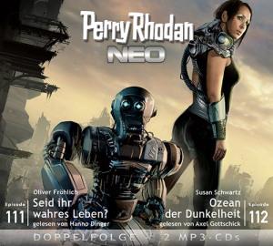 Perry Rhodan NEO -  Seid ihr wahres Leben? / Ozean der Dunkelheit (Folgen 111+112)