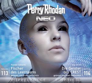 Perry Rhodan NEO -  Fischer des Leerraums / Die Geister der CREST (Folgen 113+114)