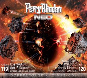 Perry Rhodan NEO -  Die Wut der Roboter / Wir sind wahres Leben (Folgen 119+120)