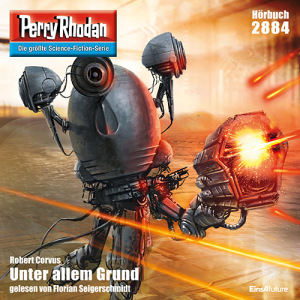 Perry Rhodan Nr. 2884: Unter allem Grund (Download)
