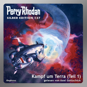 Perry Rhodan Silber Edition 137: Kampf um Terra (Teil 1) (Download)