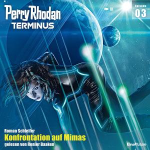 Roman Schleifer - Konfrontation auf Mimas (Perry Rhodan Terminus 3/12)