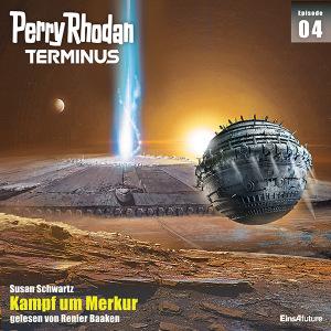 Susan Schwartz - Kampf um Merkur (Perry Rhodan Terminus 4/12)