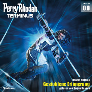 Perry Rhodan Terminus 09: Gestohlene Erinnerung (Download)