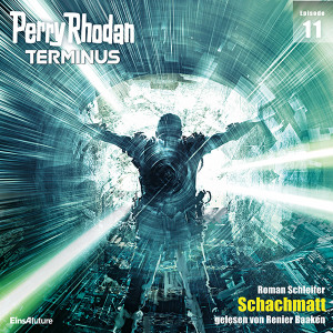 Perry Rhodan Terminus 11: Schachmatt (Download)