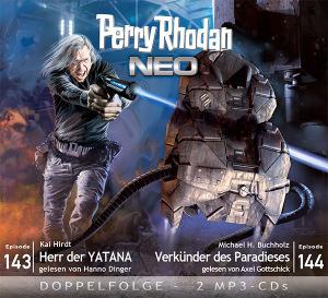 Perry Rhodan NEO -  Herr der YATANA / Verkünder des Paradieses (Folgen 143+144)