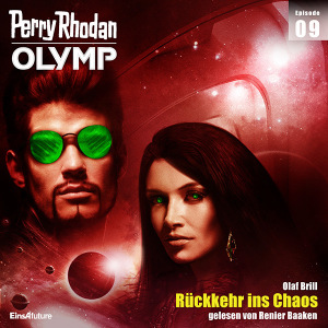 Perry Rhodan Olymp 09: Rückkehr ins Chaos (Hörbuch-Download)