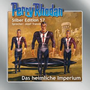 Perry Rhodan - Das heimliche Imperium (Silber Edition 57)