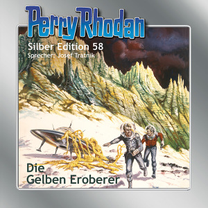 Perry Rhodan - Die gelben Eroberer (Silber Edition 58)
