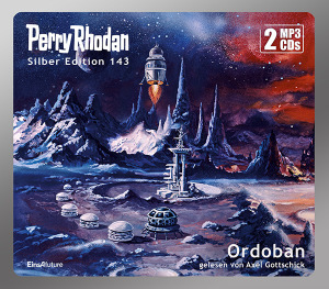 Perry Rhodan - Ordoban (Silber Edition 143)