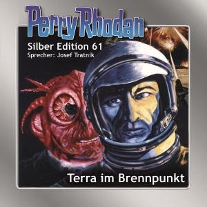 Perry Rhodan - Terra im Brennpunkt (Silber Edition 61)