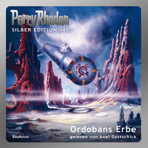 Perry Rhodan Silber Edition 145: Ordobans Erbe (Hörbuch-Komplett-Download)