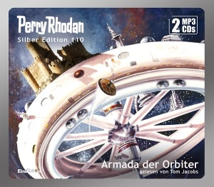 Perry Rhodan - Armada der Orbiter (Silber Edition 110)