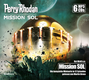 Perry Rhodan Mission SOL: Die komplette Miniserie (6 MP3-CDs) + Download