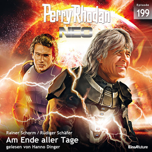 Perry Rhodan Neo Nr. 199: Am Ende aller Tage (Hörbuch-Download)