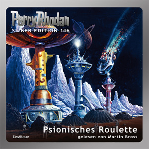 Perry Rhodan Silber Edition 146: Psionisches Roulette (Hörbuch-Komplett-Download)