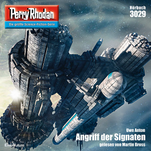 Perry Rhodan Nr. 3029: Angriff der Signaten (Hörbuch-Download)