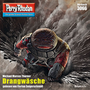 Perry Rhodan Nr. 3066: Drangwäsche (Hörbuch-Download)