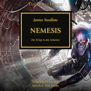 The Horus Heresy 13: Nemesis (Hörbuch-Download)